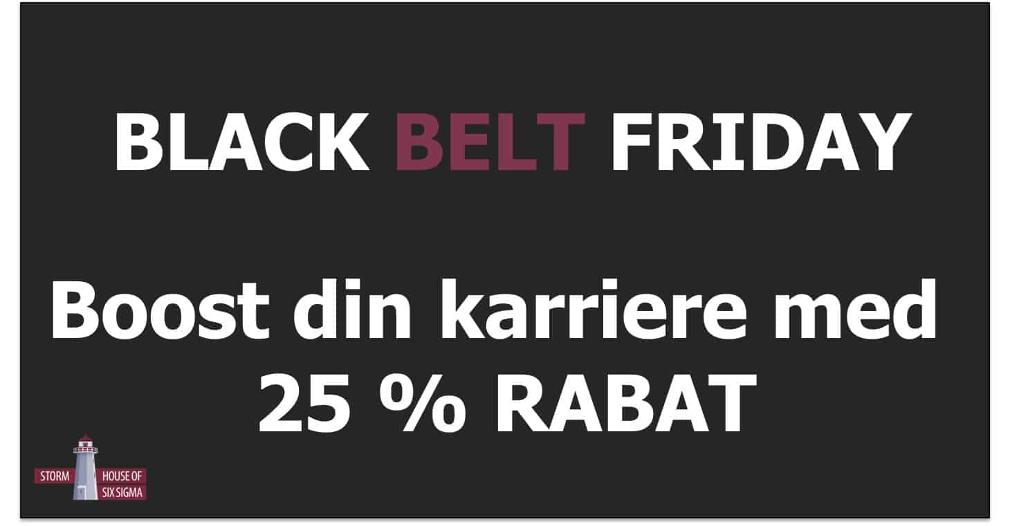 Six Sigma Black Belt, Black Friday